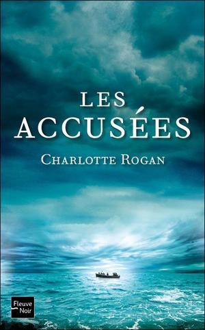 Les accusées -> Charlotte Rogan