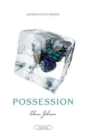 Possession -> Elana Johnson
