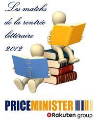 Matchs de la rentrée littéraire de Price Miniser, lisez un livre contre une critique !