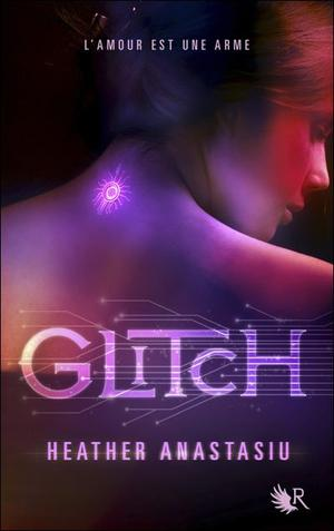 Glitch -> Heather  Anastasiu