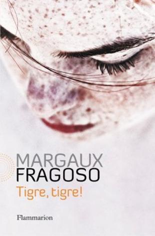 Tigre, tigre ! -> Margaux  Fragoso
