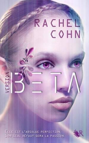 Version Beta -> Rachel Cohn
