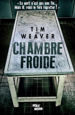 Chambre froide -> Tim Weaver
