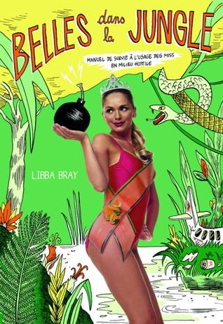 Belles dans la jungle -> Libba Bray
