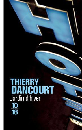 Jardin d'hiver -> Thierry  Dancourt
