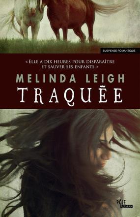 Traquée -> Melinda Leigh