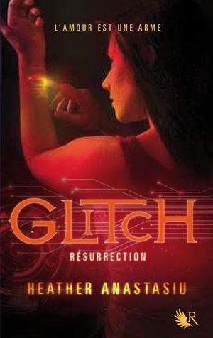 Glitch t2 : Résurrection -> Heather  Anastasiu