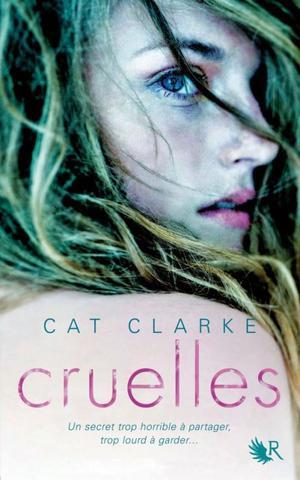 Cruelles -> Cat Clarke