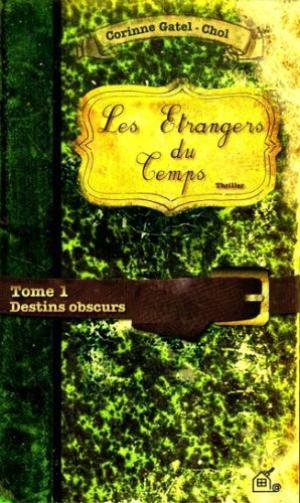 Les étrangers du temps -> Corinne Gatel-Chol
