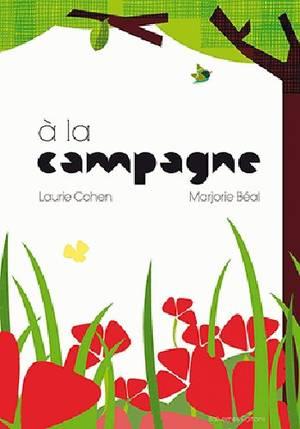 A la campagne -> Laurie Cohen & Marjorie Béal