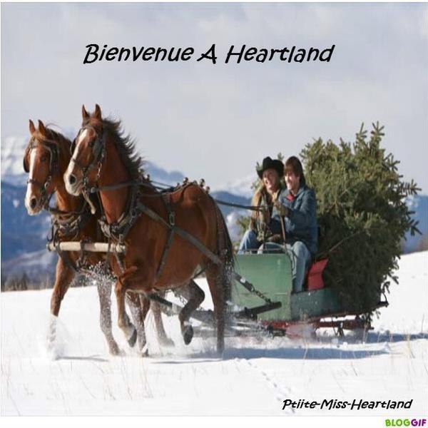 Bienvenue a heartland