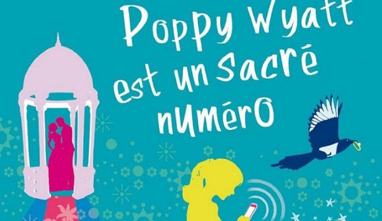 Poppy Wyatt est un sacré numéro: Sophie Kinsella