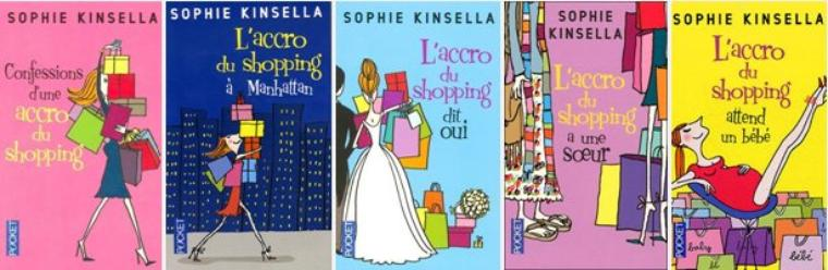 L'accro du Shopping, la saga (presque) complète: Sophie Kinsella