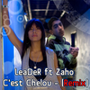 Mc-LeaDeR ft Zaho C'est Chelou - (Remix)