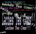 Lach£ Tes Com'S