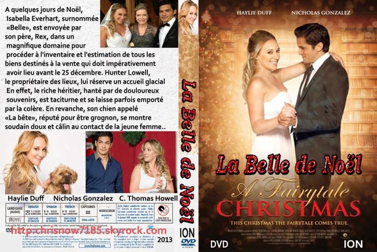 LA BELLE DE NOËL /  Christmas Belle 2013