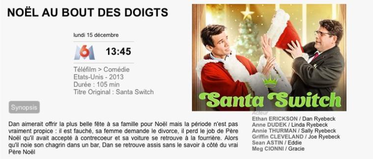 NOËL AU BOUT DES DOIGTS / Santa Switch  2013