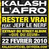"""KALASH L'AFRO Feat Jeff Le Nerf """"Rester Vrai"""""""