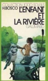 L'enfant et la rivière de Henri Bosco