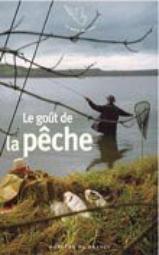 Sophie Massalovitch, Le goût de la pêche, Mercure de France, 2007
