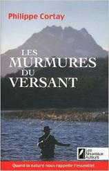 Philippe Cortay, Les Murmures du Versant