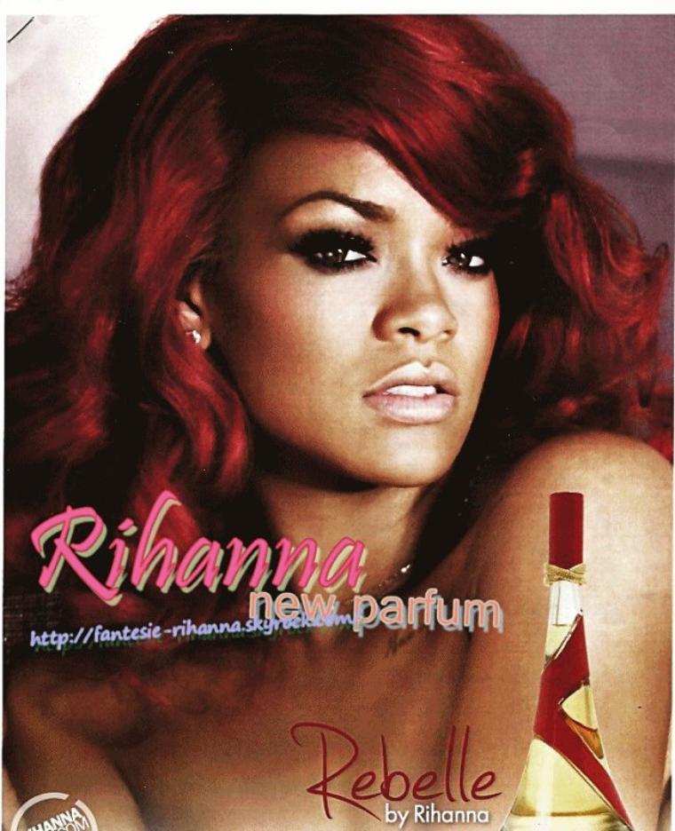 """Rihanna nouvelle image son New Parfum """" Rebelle """" !"""