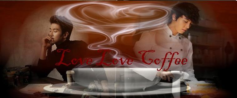 Love Love  coffee