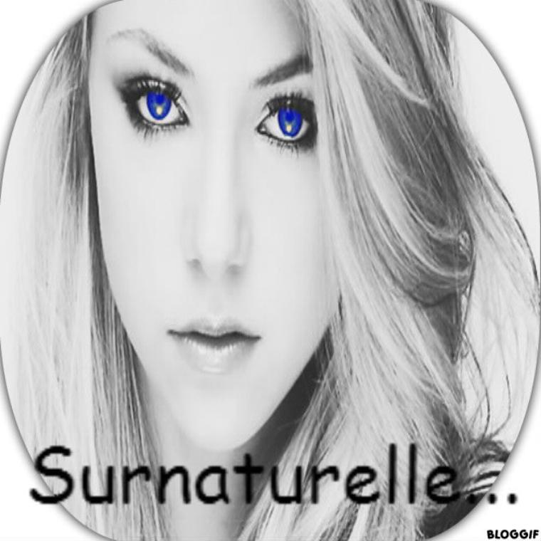 Surnaturelle...