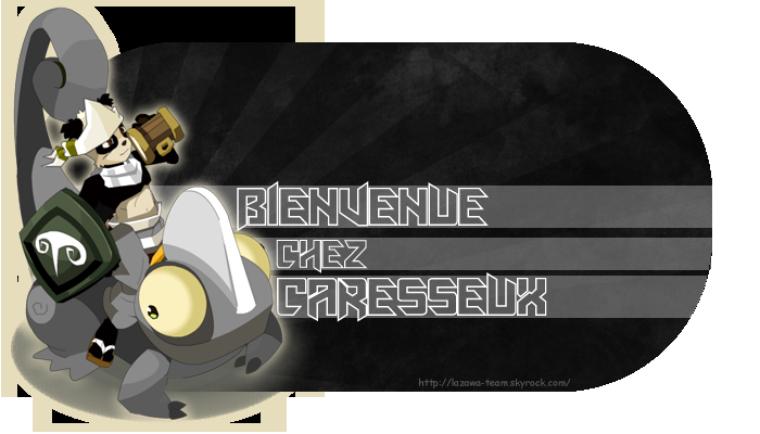 Caresseux (Skyrock)