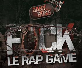 Fuck Le Rap Game - Mixtape