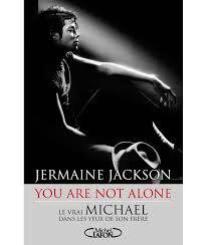 Michael Jackson : Dans les yeux de son frère. L'homme derrière la légende