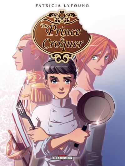 Un Prince à Croquer - Patricia Lyfoung (BD)