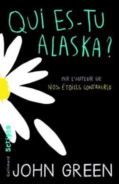 Qui es-tu Alaska? de John Green