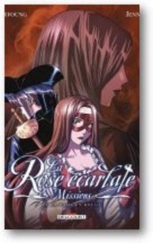 La Rose Écarlate Missions tome 1/2 La Dame en rouge (Dédicacé de Patricia Lyfoung)