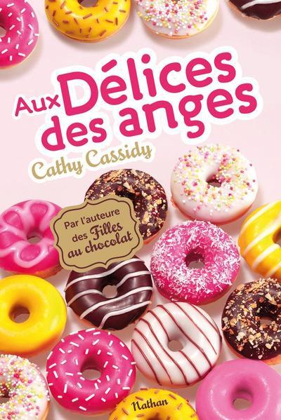 Aux délices des Anges - Cathy Cassidy