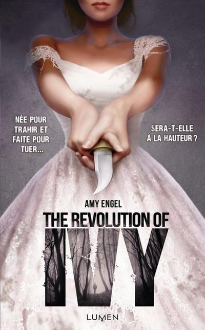 The Revolution of Ivy - Amy Angel