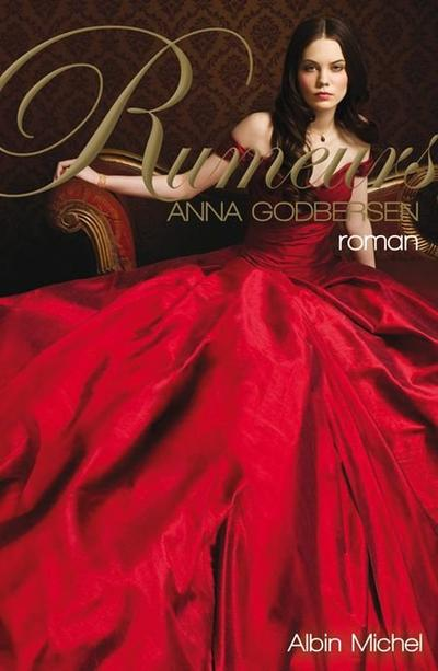 Rumeurs - Anna Godbersen