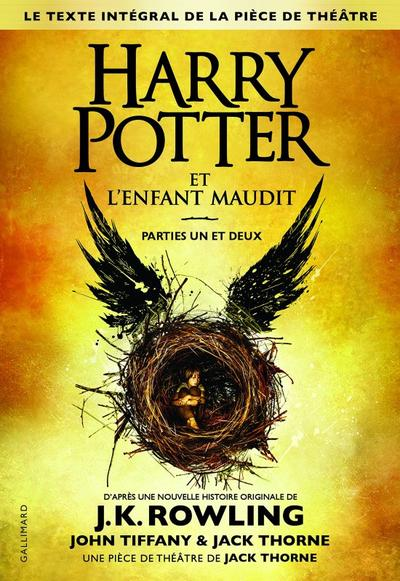 Harry Potter et l'Enfant Maudit - John Tiffany et Jack Thorne