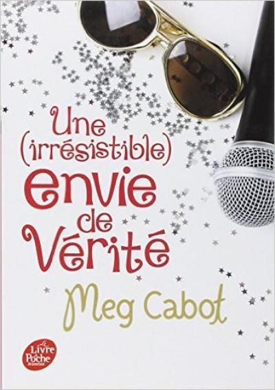 Une (irrésistible) envie de vérité - Meg Cabot