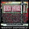 "mixtape BLOCK LYRIKAL 2 / A.V.G - L.T.K ""a L' Ancienne"" // feat : D.O.S ""A.V.G"" (Le Block) // Natty Lord Faya (L.T.K) // Sadofrenik (A.V.G)"
