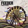 Feeder - Feeling A Moment