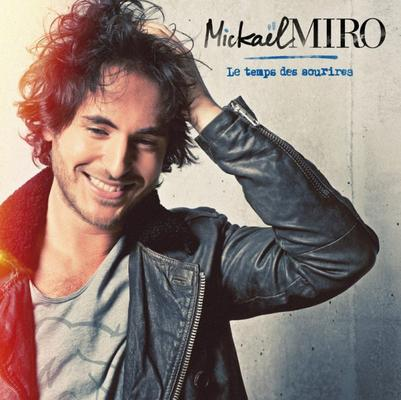 Mickaël Miro--> Nouvel album