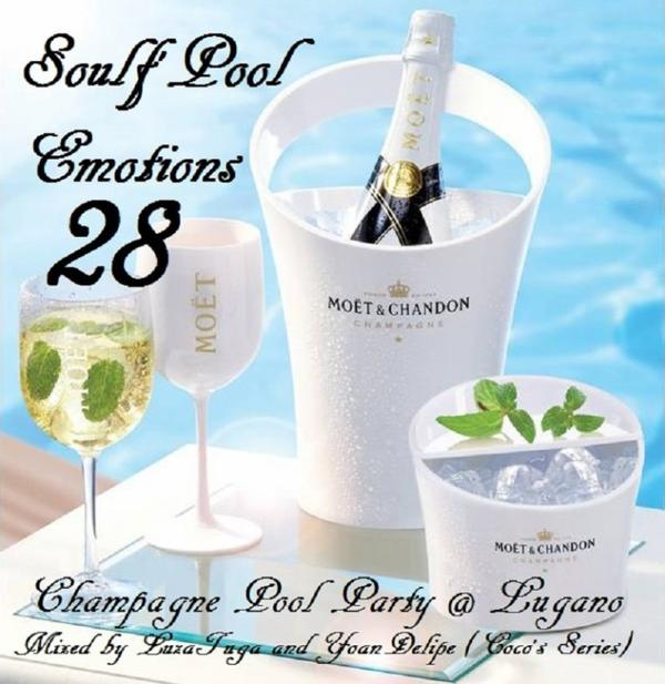 "@YoanDelipe & LuzaTuga ""Soolf'Pool Emotions #28"""