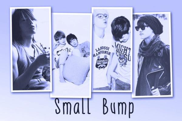 Small Bump - Chapitre 4 - Someday for Somebody