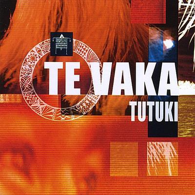Tutuki / Te Vaka - Tamahana (2004)