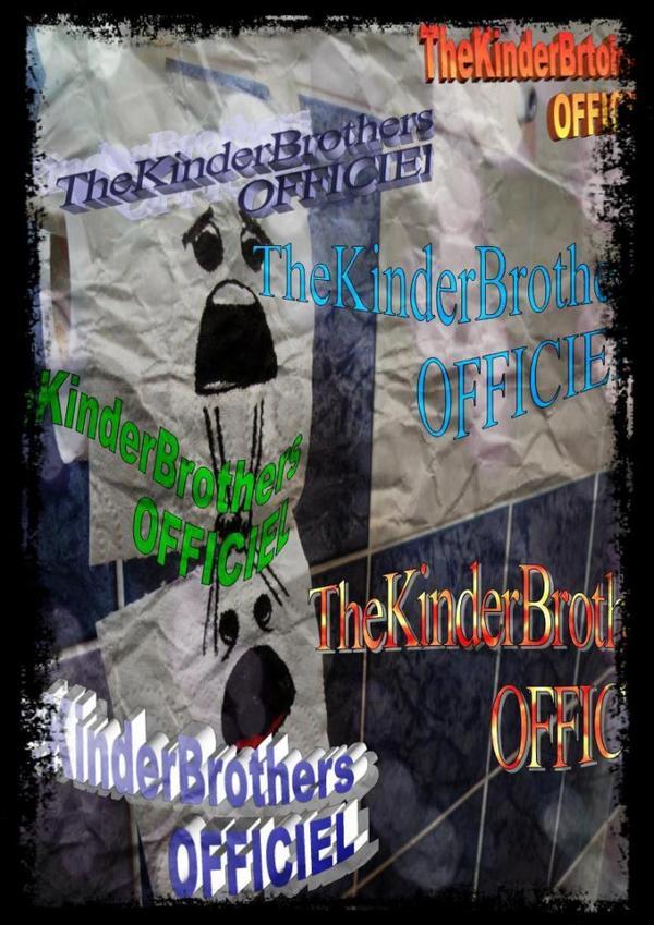 -Soyez les Bienvenues dans notre monde, le Monde des KinderBrothers