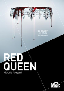 PRESENTATION | RED QUEEN T.1 de Victoria Aveyard