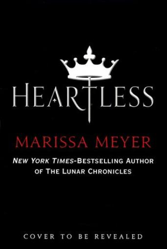 PRESENTATION - HEARTLESS de Marissa Meyer