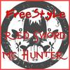 FreeStyLe - Mc Hunter & Red Sword