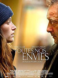 """""""Toutes nos envies"""" de Philippe Lioret"""